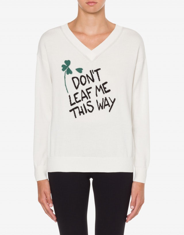 Sweater Don't Leaf Me This Way